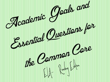 Sixth Grade Academic Goals and Essential Questions for CCSS