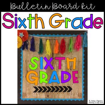 Sixth Grade Bulletin Board Kit