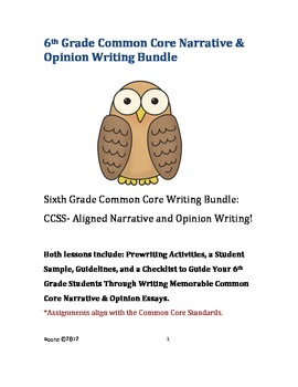 Sixth Grade Bundle: Common Core Narrative and Opinion Writing (*NO PREP)