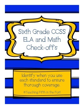 "Sixth Grade CCSS ELA and Math Standards ""Check Offs""/Pacing Guide"