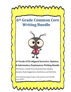 Sixth Grade CCSS Writing Bundle (NO PREP)