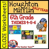 Houghton Mifflin Reading 6th Grade Cloze Worksheet Half Year Bundle Themes 4-5-6