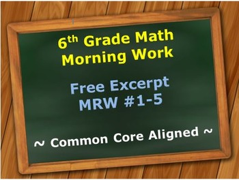 6th Grade Common Core Math Morning Work (Math Review Worksheets) #1-5