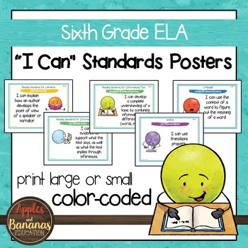 "Sixth Grade ELA Common Core ""I Can"" Posters and Statement Cards"