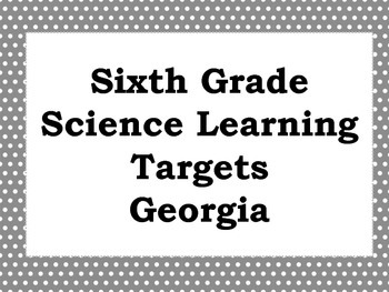 Sixth Grade Earth Science Learning Targets (Georgia) -- IN