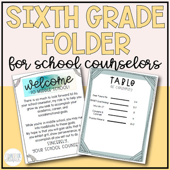 Sixth Grade Folder for School Counselors