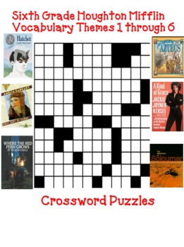Houghton Mifflin Reading Sixth Grade Vocabulary Crossword Puzzles Themes 1-6