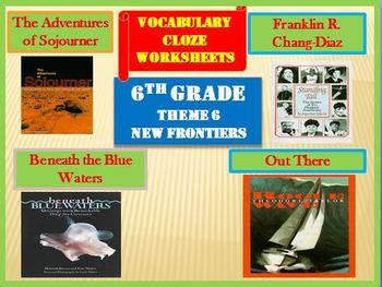 Houghton Mifflin 6th Grade Theme 6 Cloze Worksheets