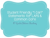"Sixth Grade ""I Can"" Statements LAFS & Common Core Reading Plain"