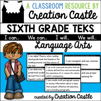 Sixth Grade Language Arts TEKS - Can and Will Standards St