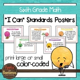 """Sixth Grade MATH Common Core """"I Can"""" Classroom Posters"""