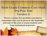 6th Grade Math: Common Core Cumulative Pre and Post Test Assessment - Version A