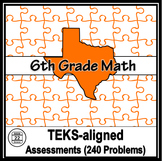 6th Grade Math TEKS Assessments {240 Problems!}