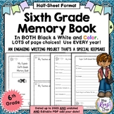 6th Grade Memory Book - Sixth Grade End of Year Memory Book (Half Sheet)