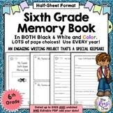 6th Grade Memory Book - Sixth Grade End of Year Memory Book (Half Sheet)