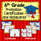 End of the Year Awards: 6th Grade Promotion Certificates & Notecards