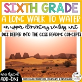 Sixth Grade Reading Unit - A Long Walk to Water