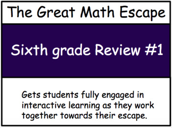 The Great Math Escape - Sixth Grade Review #1