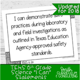"""Sixth Grade Science TEKS """"I Can"""" Statements 