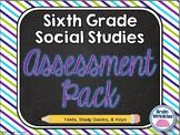 Sixth Grade Social Studies Assessment Bundle ~ Tests, Study Guides, and Keys