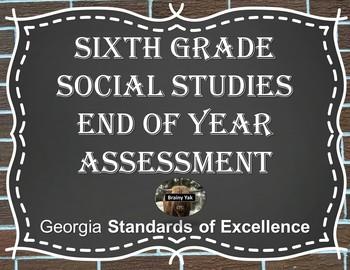 Sixth Grade Social Studies End of Year Assessment (Milestone)