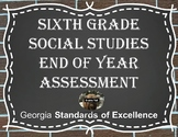 Sixth Grade Social Studies End of Year Assessment (Milestone)