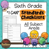"""Sixth Grade Standards Checklists for All Subjects  - """"I Can"""""""