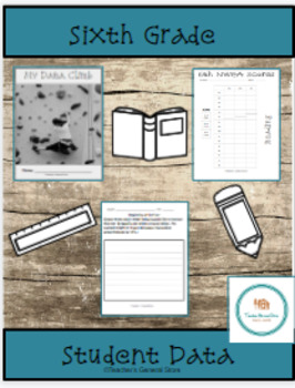 Sixth Grade Student Data Collection Sheets
