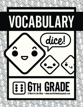 Sixth Grade Vocabulary Dice Game (Synonyms, Antonyms, and Homophones/Homonyms)