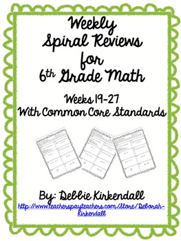 Sixth Grade Weekly Math Spiral Reviews (Weeks 19-27)
