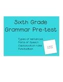 Sixth grade grammar pre-assessment