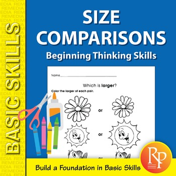 Size Comparisons: Beginning Thinking Skills