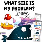Size Of My Problem Emotional Regulation Lesson