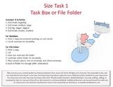 Size  Task Box or File Folder