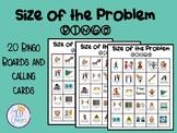 Size of the Problem BINGO