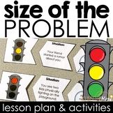 Size of the Problem Classroom Guidance Lesson for School C