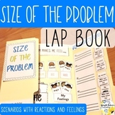 Size of the Problem Counseling Lap Book