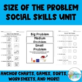 Size of the Problem Social Skills Unit