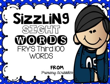 Sizzling Sight Words Fry's Third 100 Words Games and Cards