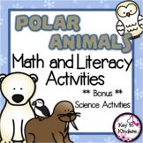 Polar Animals Math and Literacy