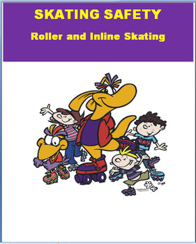 Skating Safety- Roller skating and In- line Skating. 2 activities