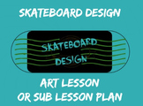 Skateboard Design Handout Art Sub Lesson Plan Graphic Desi