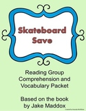 Skateboard Save Comprehension Questions