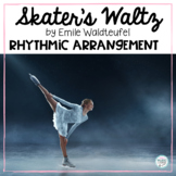 Skater's Waltz, by Emile Waldteufel - Rhythmic Instrument Arrangement