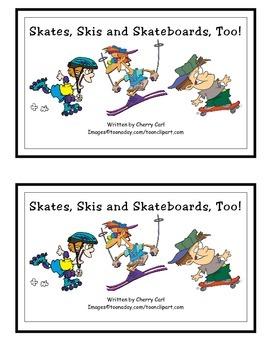 Skates, Skis and Skateboards, Too Guided Reader (sk blend)