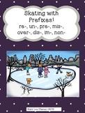 Skating with Prefixes (re-, un-, pre-, mis-, over-, dis-,