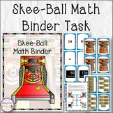 Skee-Ball Math Binder Task