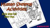 Skeletal Activities - Skeletal Cut and Paste and Human Bones