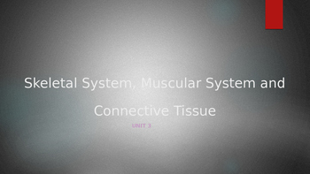 Skeletal, Muscle and Tissue PowerPoint