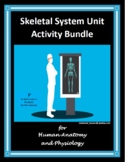 Skeletal System Unit Activity Bundle [20% Savings]